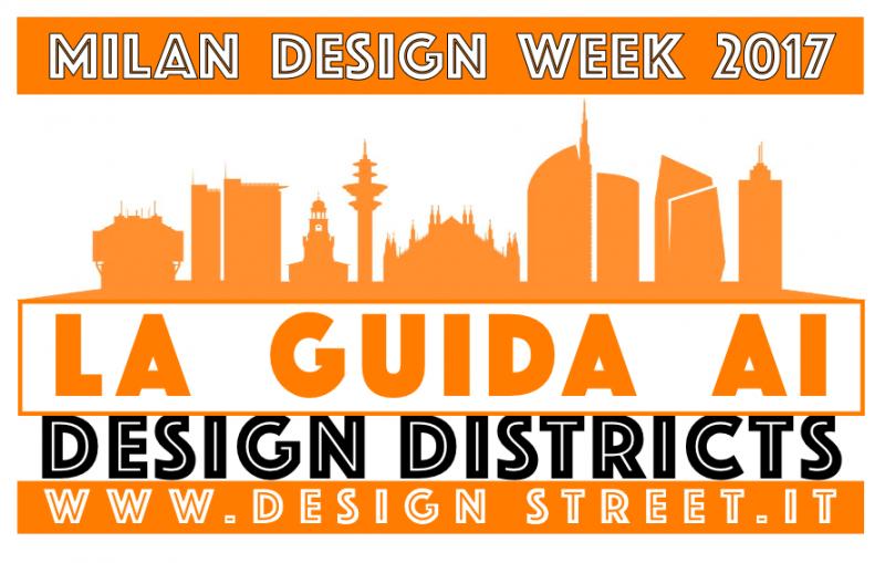 Milan design week 2017 - Milan design districts
