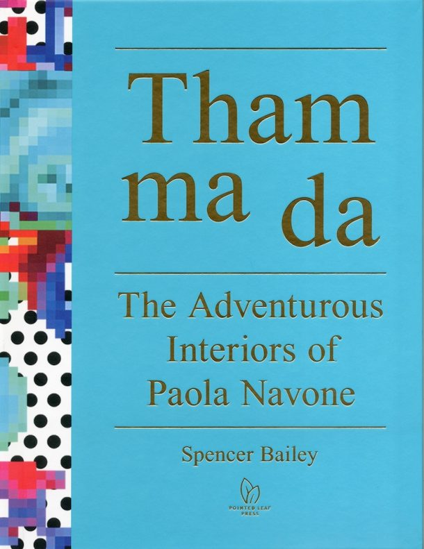 Tham ma da, The Adventurous Interiors of Paola Navone