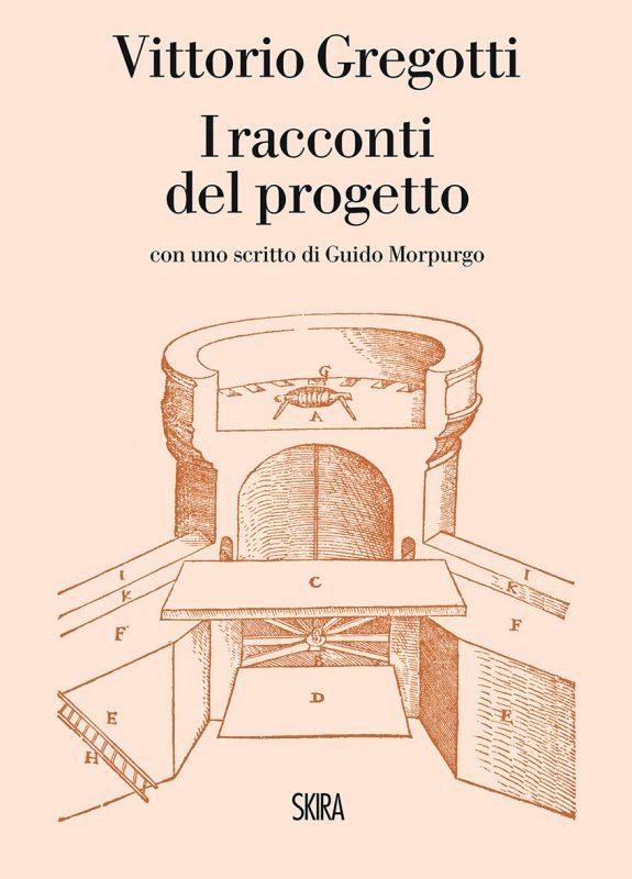 I racconti del progetto di Vittorio Gregotti, Skira